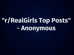 Reddit Real Girls Top Posts